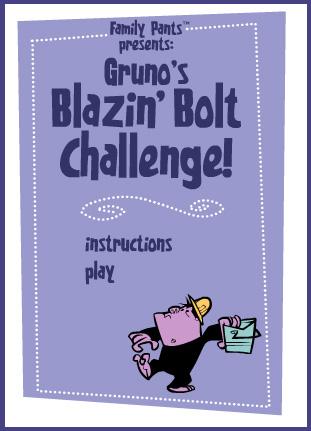 Gruno's Blazin' BoltChallenge